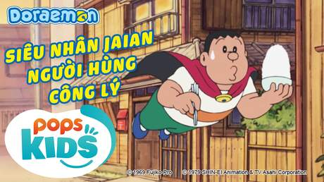Doraemon S6 - Tập 261: Siêu nhân Jaian