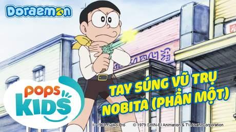 Doraemon S6 - Tập 282: Tay súng vũ trụ Nobita (Phần một)