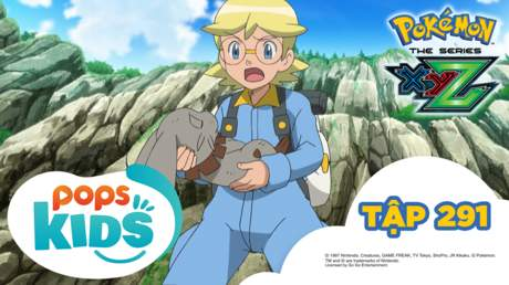 Pokémon S19 - Tập 291: Yukira và bé Puni!