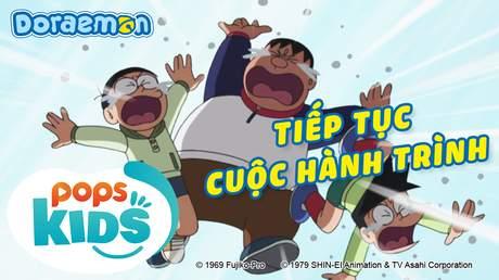Doraemon S6 - Tập 307: Tiếp tục cuộc hành trình