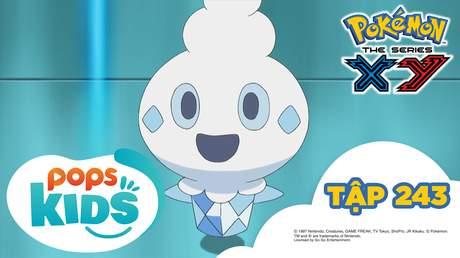 Pokémon S18 - Tập 243: Banipucchi hoảng loạn!