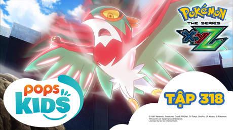 Pokémon S19 - Tập 318: Trận chung kết! Satoshi và Alan!
