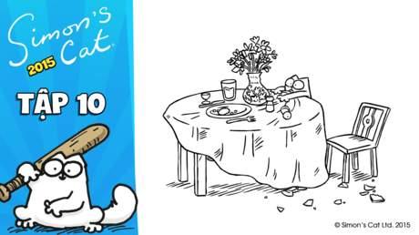 Simon's cat 2015 - Tập 10: Lunch break