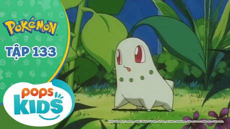 Pokémon S3 - Tập 133: Nỗi buồn của Chicorita