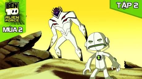 Ben 10 Alien Force S2 - Tập 2: Lưu lạc cùng nhau