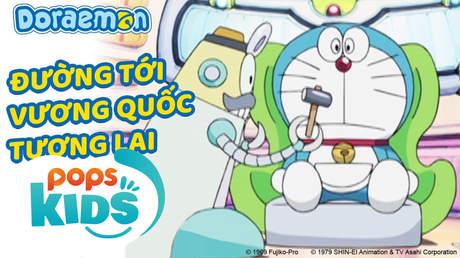 Doraemon S5 - Tập 222: Đường tới vương quốc tương lai
