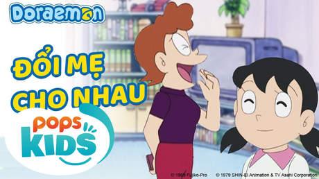 Doraemon S5 - Tập 230: Đổi mẹ cho nhau
