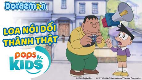 Doraemon S5 - Tập 251: Loa nói dối thành thật