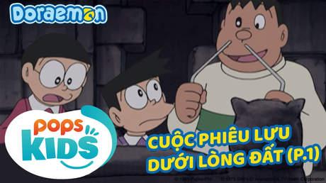 Doraemon S5 - Tập 253: Cuộc phiêu lưu dưới lòng đất (Phần 1)