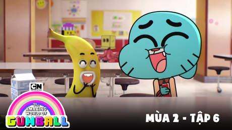 Gumball S2 - Tập 6: Quả chuối