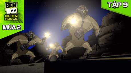 Ben 10 Alien Force S2 - Tập 9: Bên trong mỗi con người