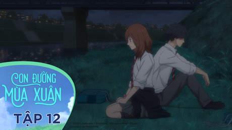 Ao Haru Ride - Con Đường Mùa Xuân: Tập 12