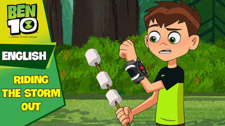 Ben 10 English - Ep 16: Riding the storm out