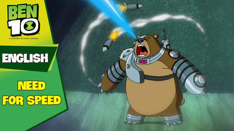 Ben 10 English - Ep 17: Need for speed