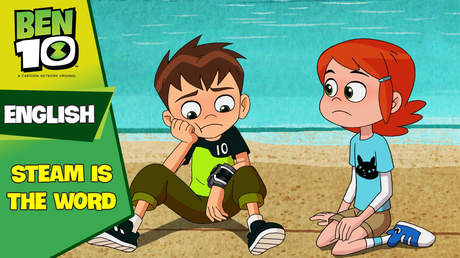 Ben 10 English - Ep 23: Steam is the word