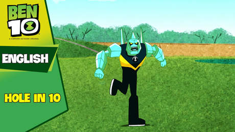 Ben 10 English - Ep 30: Hole in 10