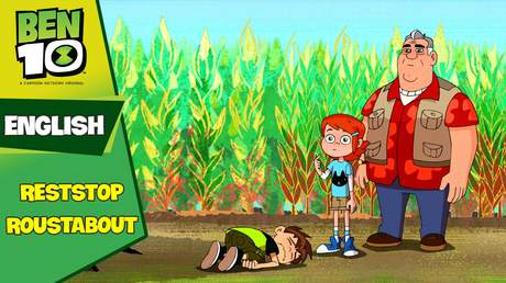 Ben 10 English - Ep 56: Reststop roustabout