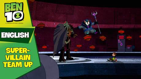 Ben 10 English - Ep 63: Super-villain team up
