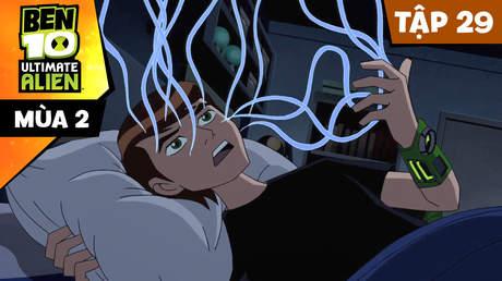 Ben 10 Ultimate Alien S2 - Tập 29: Một buổi tối ác mộng