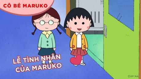 Cô bé Maruko - Tập 11: Lễ tình nhân của Maruko