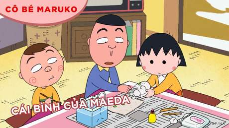 Cô bé Maruko - Tập 15: Cái bình của Maeda