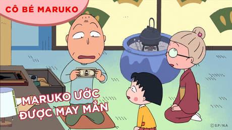 Cô bé Maruko - Tập 16: Maruko ước được may mắn