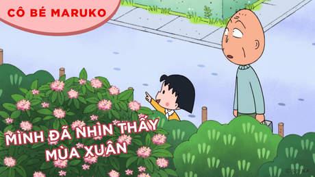 Cô bé Maruko - Tập 18: Mình đã nhìn thấy mùa xuân