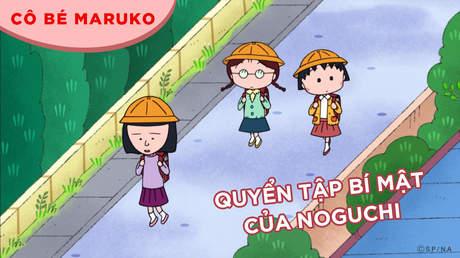 Cô bé Maruko - Tập 20: Quyển tập bí mật của Noguchi