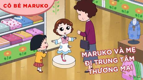 Cô bé Maruko - Tập 21: Maruko và mẹ đi trung tâm thương mại