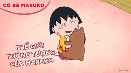 Cô bé Maruko - Tập 22: Thế giới tưởng tượng của Maruko
