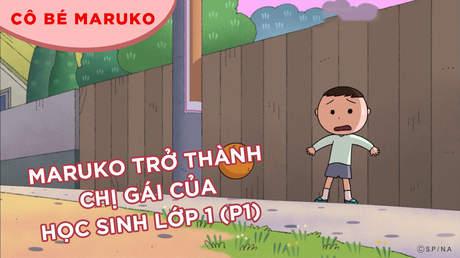 Cô bé Maruko - Tập 25: Maruko trở thành chị gái của học sinh lớp 1 (P1)