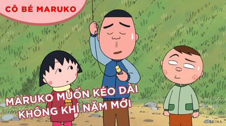Cô bé Maruko - Tập 2: Maruko muốn kéo dài không khí năm mới