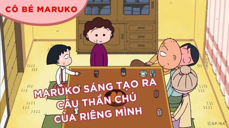 Cô bé Maruko - Tập 30: Maruko sáng tạo ra câu thần chú của riêng mình