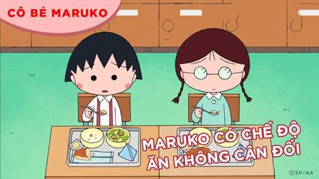Cô bé Maruko - Tập 38: Maruko có chế độ ăn không cân đối