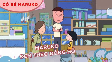 Cô bé Maruko - Tập 41: Maruko đem theo đồng hồ