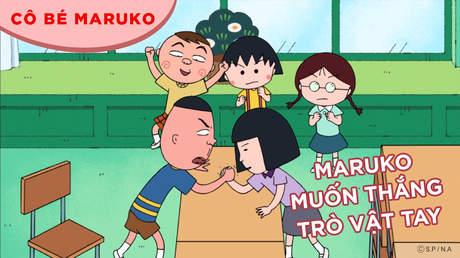 Cô bé Maruko - Tập 42: Maruko muốn thắng trò vật tay