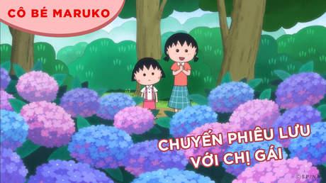 Cô bé Maruko - Tập 45: Chuyến phiêu lưu với chị gái