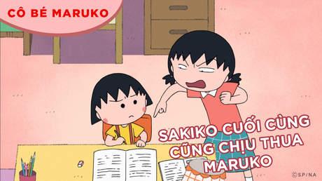 Cô bé Maruko - Tập 51: Sakiko cuối cùng cũng chịu thua Maruko