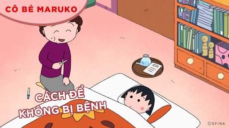 Cô bé Maruko - Tập 5: Cách để không bị bệnh