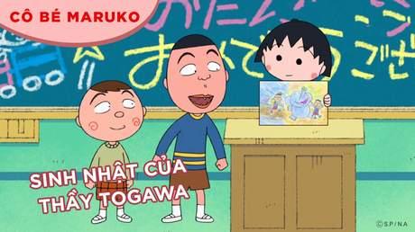 Cô bé Maruko - Tập 7: Sinh nhật của thầy Togawa