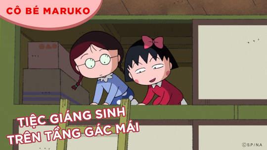 Cô bé Maruko - Tập 95: Tiệc giáng sinh trên tầng gác mái