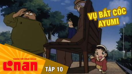 Conan - Tập 10: Vụ bắt cóc Ayumi