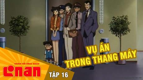 Conan - Tập 16: Vụ án trong thang máy