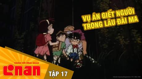 Conan - Tập 17: Vụ án giết người trong lâu đài ma