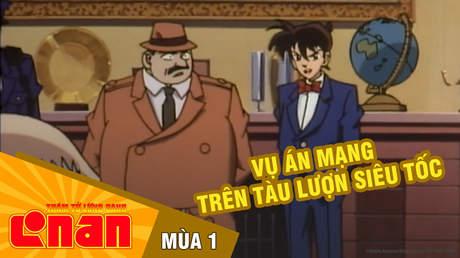 Conan S1 - Tập 1: Vụ án mạng trên tàu lượn siêu tốc