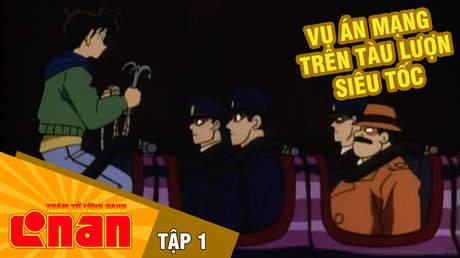 Conan - Tập 1: Vụ án mạng trên tàu lượn siêu tốc