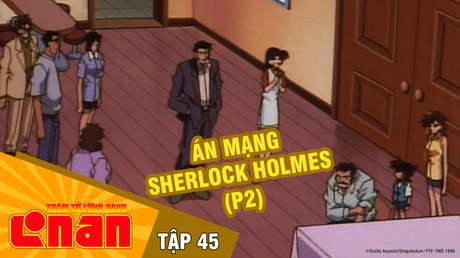 Conan - Tập 45: Án mạng Sherlock Holmes (P2)