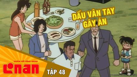 Conan - Tập 48: Dấu vân tay gây án