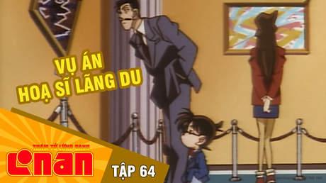Conan - Tập 64: Vụ án hoạ sĩ lãng du