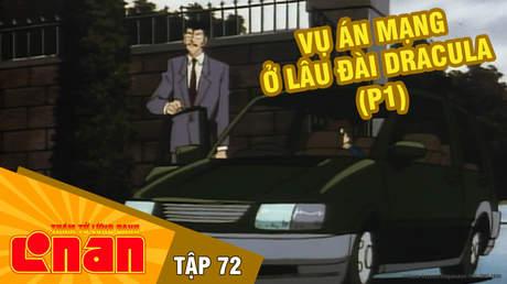 Conan - Tập 72: Vụ án mạng ở lâu đài Dracula (P1)